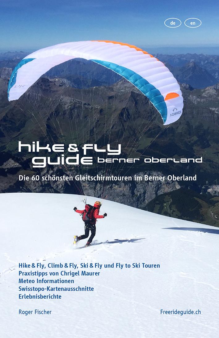 Der Hike & Fly Guide Berner Oberland